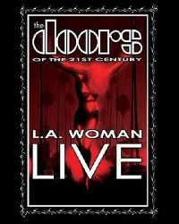 Cover The Doors Of The 21st Century - L.A. Woman Live [DVD]